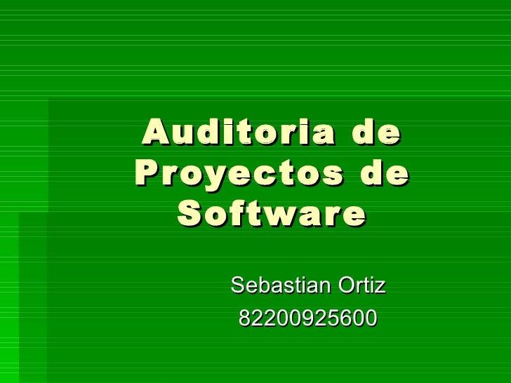 Auditoria de Proyectos de Software Sebastian Ortiz 82200925600