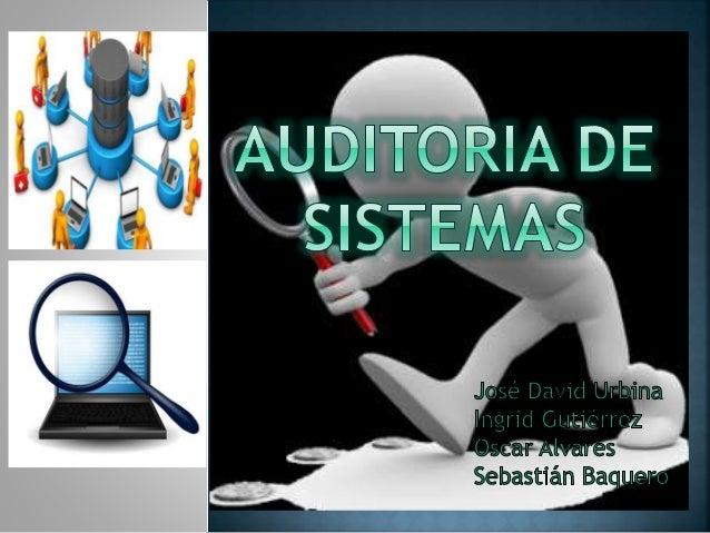 Examen sistemático de los estados financieros, registros y operaciones con la finalidad de determinar si están de acuerdo ...