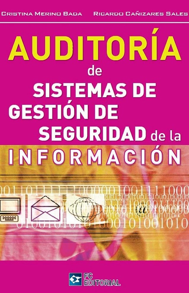 Auditoria de Sistemas de Gestion de Seguridad de la Informacion