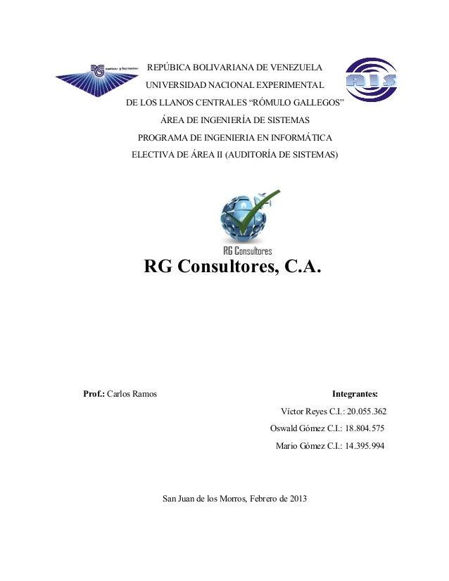 """REPÚBICA BOLIVARIANA DE VENEZUELA UNIVERSIDAD NACIONAL EXPERIMENTAL DE LOS LLANOS CENTRALES """"RÓMULO GALLEGOS"""" ÁREA DE INGE..."""
