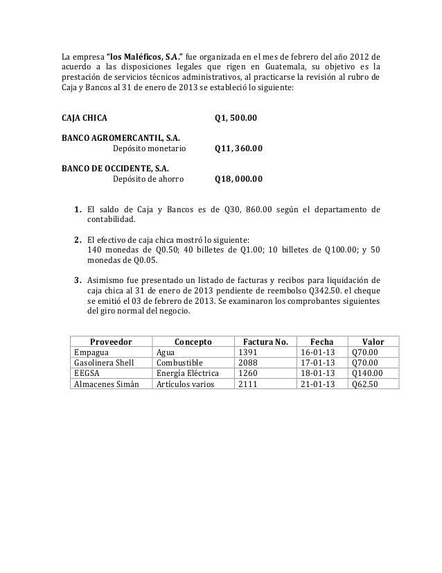 """La empresa """"los Maléficos, S.A."""" fue organizada en el mes de febrero del año 2012 deacuerdo a las disposiciones legales qu..."""