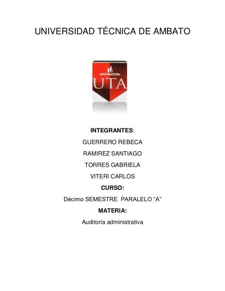 UNIVERSIDAD TÉCNICA DE AMBATO             INTEGRANTES:          GUERRERO REBECA          RAMIREZ SANTIAGO           TORRES...