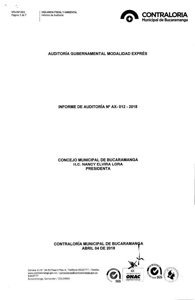 , . VFA-INF-001 Página 1 de 7 VIGILANCIA FISCALy AMBIENTAL Informe de Auditoría AUDITORíA GUBERNAMENTAL MODALIDAD EXPRÉS I...