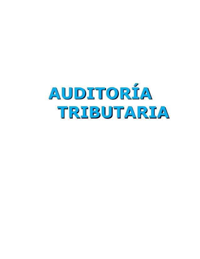 AUDITORÍAAUDITORÍA TRIBUTARIATRIBUTARIA