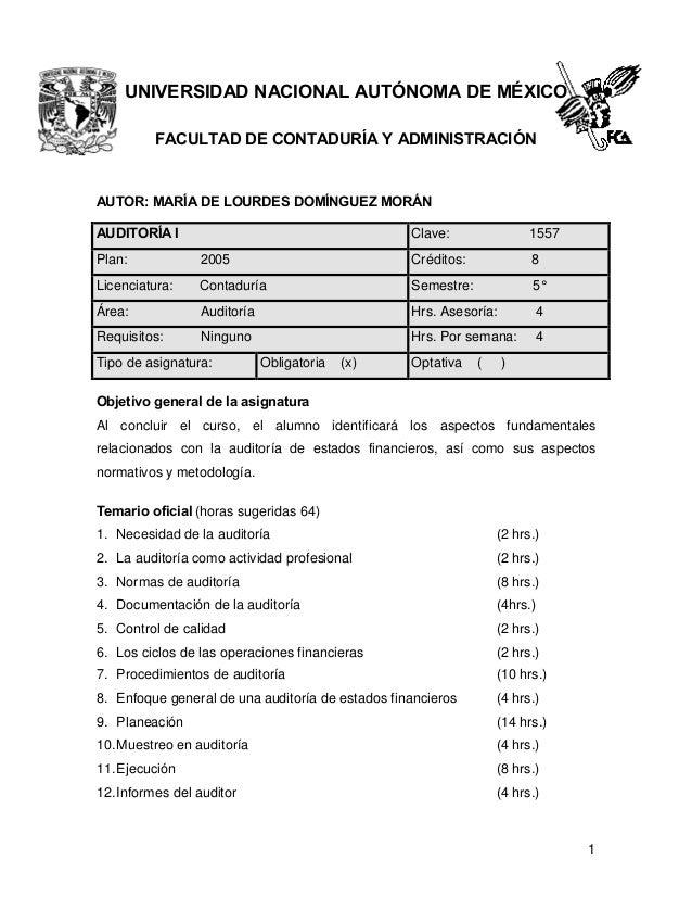 UNIVERSIDAD NACIONAL AUTÓNOMA DE MÉXICO FACULTAD DE CONTADURÍA Y ADMINISTRACIÓN  AUTOR: MARÍA DE LOURDES DOMÍNGUEZ MORÁN A...