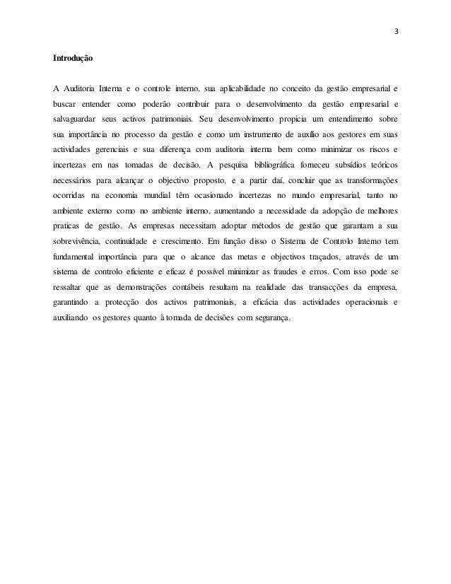 3 Introdução A Auditoria Interna e o controle interno, sua aplicabilidade no conceito da gestão empresarial e buscar enten...