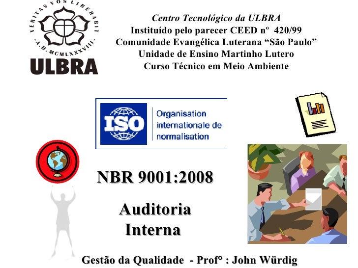 """Centro Tecnológico da ULBRA Instituído pelo parecer CEED nº  420/99 Comunidade Evangélica Luterana """"São Paulo"""" Unidade de ..."""