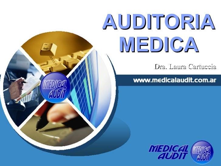 AUDITORIA MEDICA Dra. Laura Cartuccia