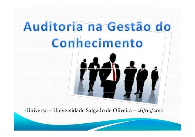 •Universo – Universidade Salgado de Oliveira – 26/05/2010