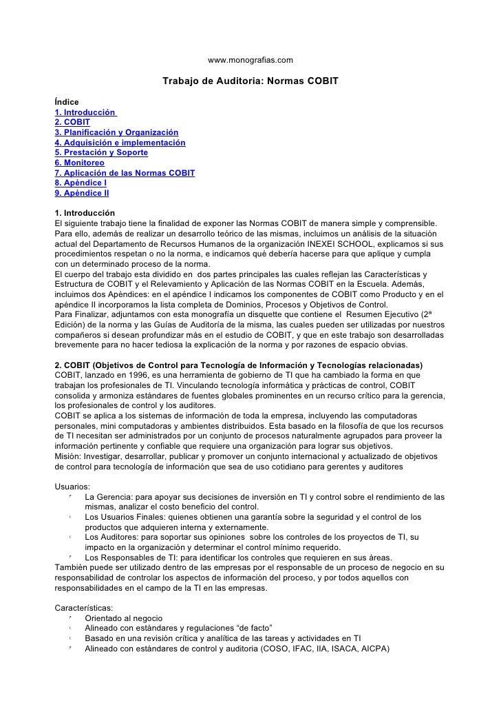 www.monografias.com                              Trabajo de Auditoria: Normas COBIT  Índice 1. Introducción 2. COBIT 3. Pl...