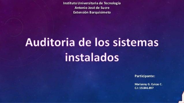 Instituto Universitaria de Tecnología Antonio José de Sucre Extensión Barquisimeto Participante: Marianny G. Cuicas C. C.I...