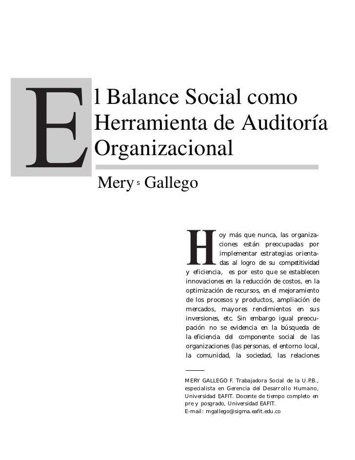 l Balance Social comoHerramienta de AuditoríaOrganizacionalMery Gallego    s                       oy más que nunca, las o...
