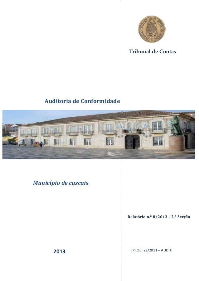  Faro Tribunal de Contas Auditoria de Conformidade Relatório n.º 8/2013 – 2.ª Secção [PROC. 23/2011 – AUDIT]2013 Municípi...