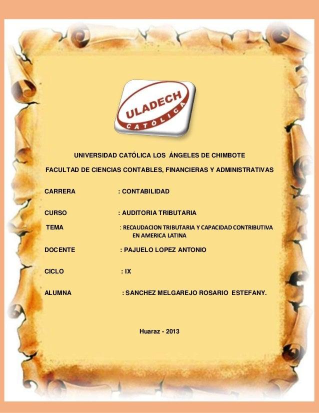 UNIVERSIDAD CATÓLICA LOS ÁNGELES DE CHIMBOTE FACULTAD DE CIENCIAS CONTABLES, FINANCIERAS Y ADMINISTRATIVAS CARRERA : CONTA...