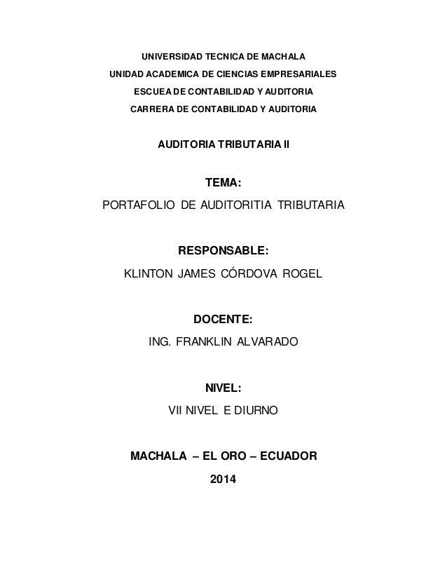 UNIVERSIDAD TECNICA DE MACHALA UNIDAD ACADEMICA DE CIENCIAS EMPRESARIALES ESCUEA DE CONTABILIDAD Y AUDITORIA CARRERA DE CO...