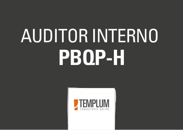 AUDITOR INTERNO PBQP-H
