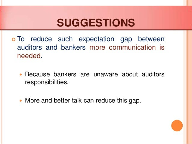 What is Expectation gap in auditing?