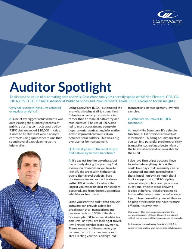 Auditor SpotlightTo discuss the value of automating data analysis, CaseWare Analytics recently spoke with Brian Element, C...