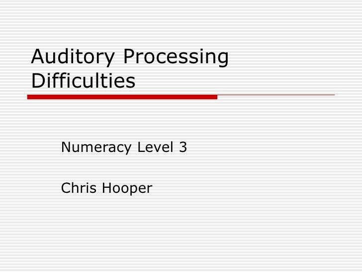 Auditory Processing Difficulties Numeracy Level 3 Chris Hooper