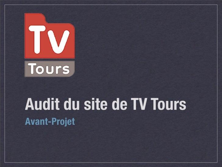 Audit du site de TV Tours Avant-Projet