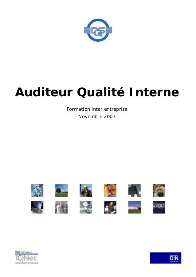 Auditeur Qualité Interne Formation inter entreprise Novembre 2007
