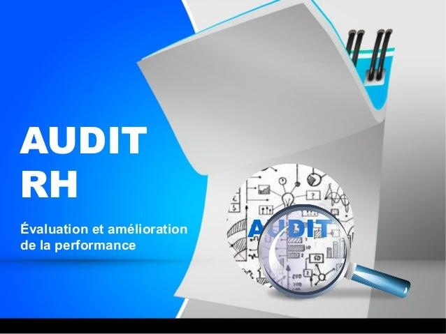 AUDIT RH Évaluation et amélioration de la performance AUDIT