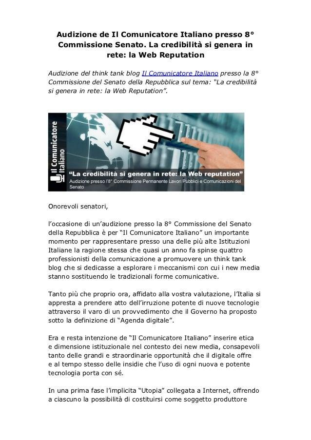 Audizione de Il Comunicatore Italiano presso 8°  Commissione Senato. La credibilità si genera in             rete: la Web ...