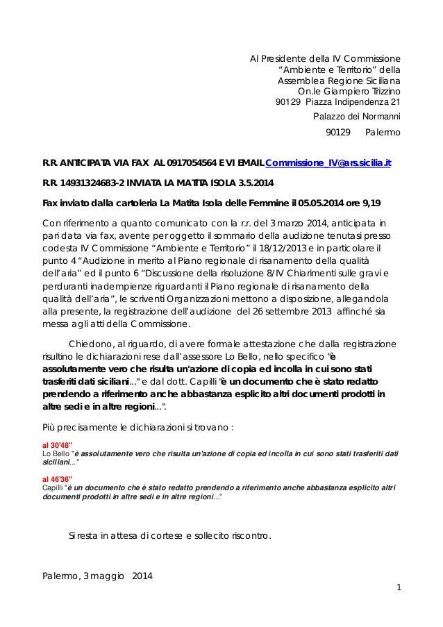 """1 Al Presidente della IV Commissione """"Ambiente e Territorio"""" della Assemblea Regione Siciliana On.le Giampiero Trizzino 90..."""