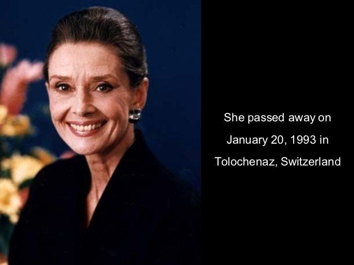 She passed away on January 20, 1993 in Tolochenaz, Switzerland
