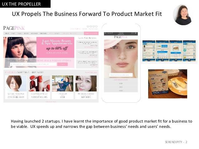 UXPropelsTheBusinessForwardToProductMarketFit Havinglaunched2startups.Ihavelearnttheimportanceofgood...