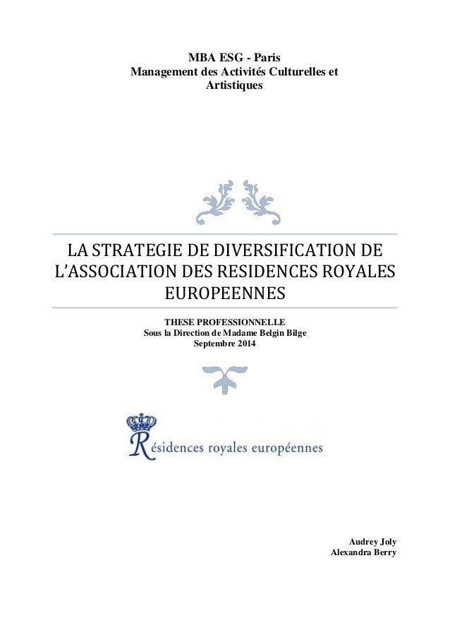 MBA ESG - Paris Management des Activités Culturelles et Artistiques LA STRATEGIE DE DIVERSIFICATION DE L'ASSOCIATION DES R...
