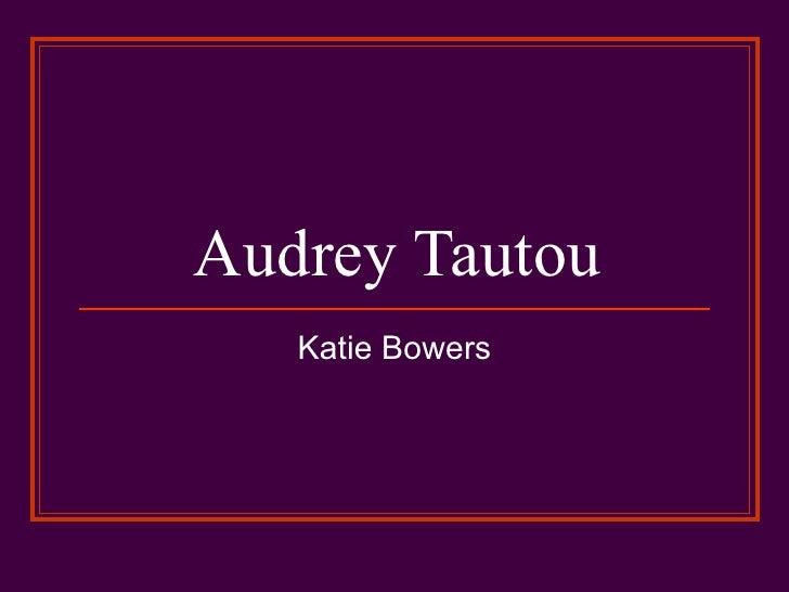 Audrey Tautou Katie Bowers