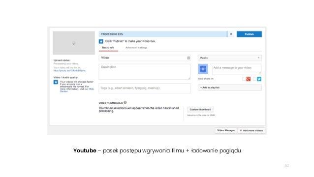 52 Youtube – pasek postępu wgrywania filmu + ładowanie poglądu