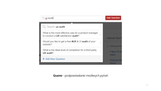 74 Quora– podpowiadanie możliwych pytań