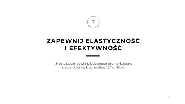 """76 7 ,,Proste rzeczy powinny być proste, skomplikowane rzeczy powinny być możliwe."""" (Alan Kay)"""