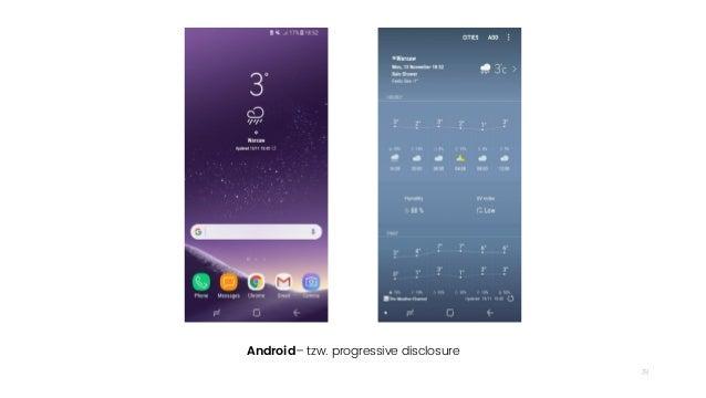 78 Android– tzw. progressive disclosure
