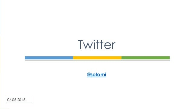 @sotomi Twitter 06.05.2015