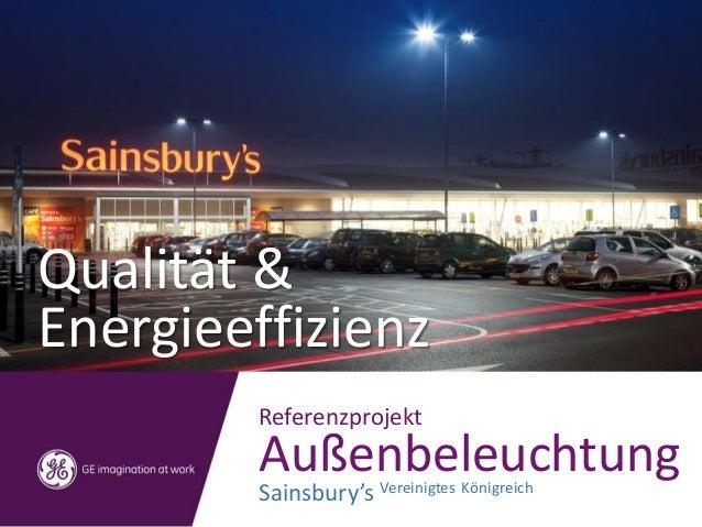Qualität & Energieeffizienz Referenzprojekt Außenbeleuchtung Sainsbury's Vereinigtes Königreich