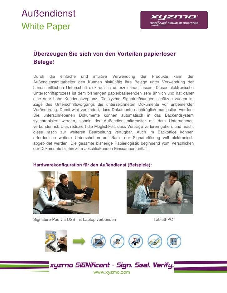 Außendienst White Paper    Überzeugen Sie sich von den Vorteilen papierloser   Belege!    Durch die einfache und intuitive...