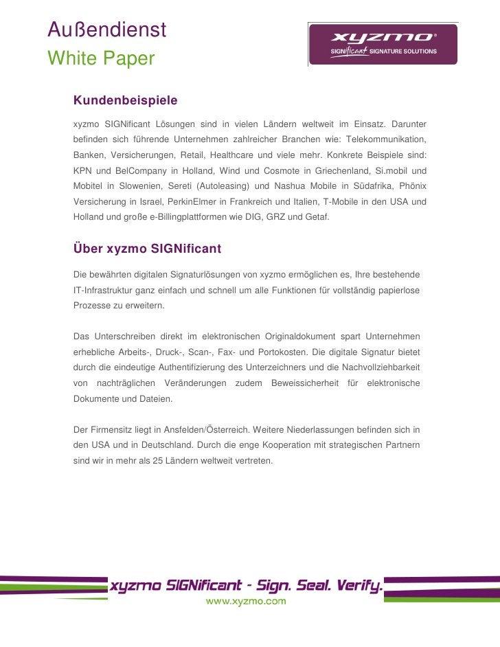 Außendienst White Paper    Kundenbeispiele   xyzmo SIGNificant Lösungen sind in vielen Ländern weltweit im Einsatz. Darunt...