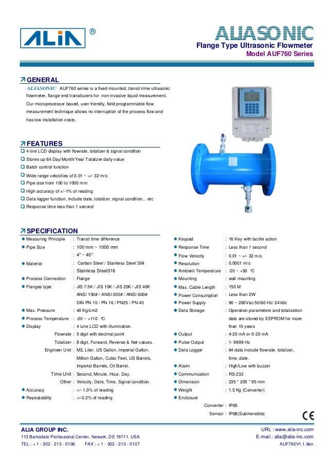 Flange Type Ultrasonic FlowmeterModel AUF760 SeriesGENERALAUF760 series is a fixed mounted, transit-time ultrasonicflowmet...