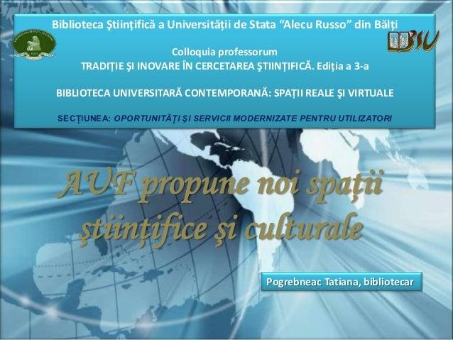 """Biblioteca Ştiinţifică a Universităţii de Stata """"Alecu Russo"""" din Bălţi                       Colloquia professorum     TR..."""