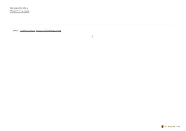 Comments RSSWordPress.comTheme: Twenty Twelve. Blog at WordPress.com.                                               PDFmyU...