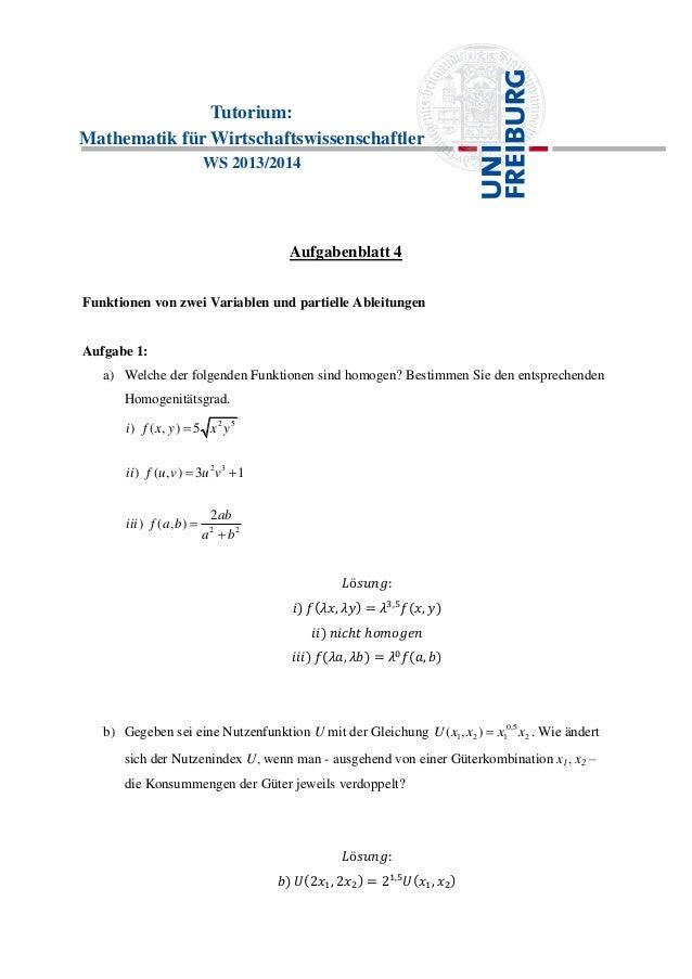 Tutorium: Mathematik für Wirtschaftswissenschaftler WS 2013/2014 Aufgabenblatt 4 Funktionen von zwei Variablen und partiel...