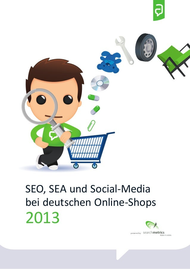 SEO, SEA und Social-Media  bei deutschen Online-Shops  2013  powered by