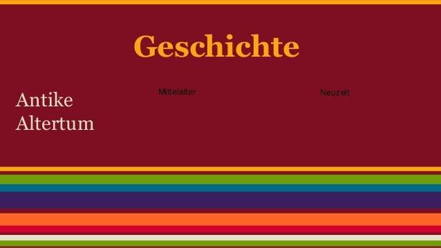 Geschichte  Antike  Altertum  Mittelalter Neuzeit