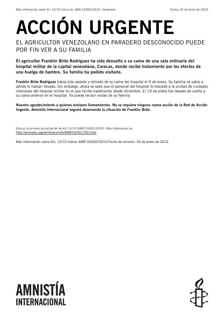 Más información sobre AU 13/10 Índice AI: AMR 53/002/2010 Venezuela                             Fecha: 26 de enero de 2010...