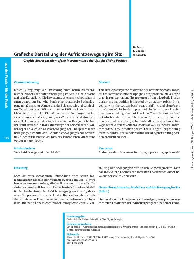 Einleitung Nach der vorausgegangenen Entwicklung eines neuen bio- mechanischen Modells zur Aufrichtbewegung im Sitz [1] wi...
