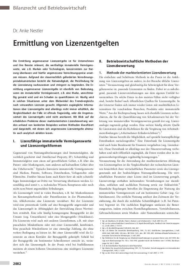 Bilanzrecht und Betriebswirtschaft Dr. Anke Nestler Ermittlung von Lizenzentgelten Die Ermittlung angemessener Lizenzentge...