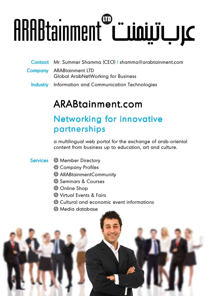 Contact    Mr. Summer Shamma (CEO)   shamma@arabtainment.comCompany     ARABtainment LTD            Global ArabNetWorking ...